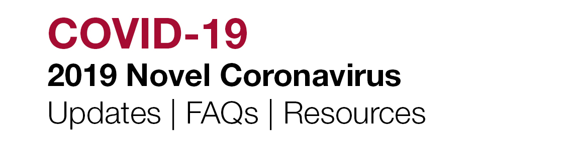 COVID-19 2019 Novel Coronavirus Updates, FAQS, Resources