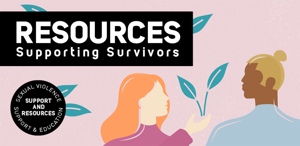 Illustration of two people, one is handing a sprouting plant to the other. Text reads Resources: Supporting Survivors